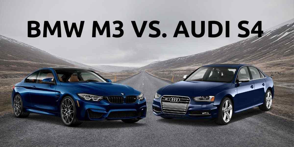 BMW m3 vs. audi s4